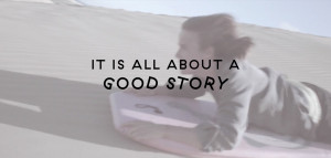 Isa Prahl – It is all about a good story